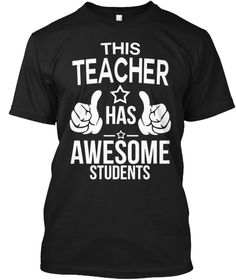 This Teacher Has Awesome Students Black T-Shirt Front