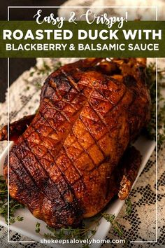 This crispy roasted duck with blackberry & balsamic reduction sauce is such an easy (and fancy) roasted duck recipe! Crispy Duck Recipes, Roasted Duck Recipes, Meat Recipes, Chicken Recipes, Cooking Recipes, Game Recipes, Scd Recipes, Yummy Recipes, Tasty