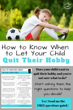 Don't know if you should let your child quit their hobby? Use these discussion starters in this FREE printable to help you determine what to do to help your child when they want to quit. Activities For Kids, Gentle Parenting, Parenting Advice, Parenting Teenagers, Sibling Relationships, Building For Kids, School Readiness, Parent Resources