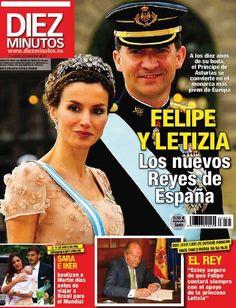 revista diez minutos felipe y letizia los nuevos reyes de españa dias añ...
