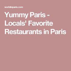 Yummy Paris - Locals' Favorite Restaurants in Paris