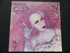 SOFT CELL - TORCH / 1982