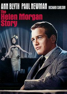 The Helen Morgan Story is a 1957 American biographical film directed by Michael Curtiz starring Ann Blyth and Paul Newman. The screenplay is based on the life and career of torch singer/actress Helen Morgan, with fictional touches liberally added for dramatic purposes. Months before being released into a feature-length film, The Helen Morgan Story was produced as a live television drama on Playhouse 90, with Polly Bergen as Morgan  This turned out to be Blyth's final film role.