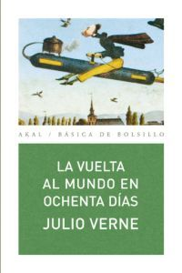 LA VUELTA AL MUNDO EN OCHENTA (80) DÍAS Jules Verne, Green Books, Reading, Book Covers, Movies, Movie Posters, World, Home, Good Books