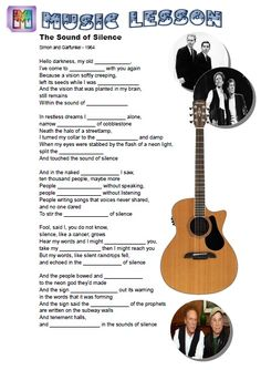 Simon and Garfunkle - Sound of Silence - Music lesson for ESL students.  http://www.eslmovie.com/music-worksheets.html
