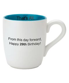 Look what I found on #zulily! 'From This Day Forward Happy 29th Birthday' Ceramic Mug by Christian Brands #zulilyfinds