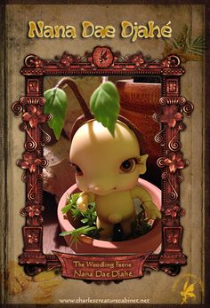 CCC's Nana Dae Djahé - Woodling Faerie 6cm Ginger Root Gnome  http://www.charlescreaturecabinet.net/store/p60/Nana_Dae_Djah%C3%A9_-_Woodling_Faerie_6cm_Ginger_Root_Gnome.html