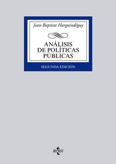 Análisis de políticas públicas / Jean-Baptiste Harguindéguy.. -- 2ª ed.. -- Madrid : Tecnos, 2015.