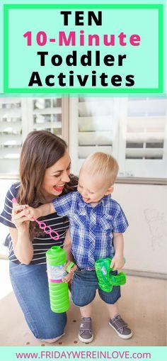 Ten 10-Minute Toddler Activities We're Doing Instead of Standing in Lines - Friday We're in Love