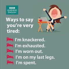 Learn English with Oxford English Academy Ways to say you're very tried. English Vinglish, English Study, English Grammar, Oxford English, Good Vocabulary, English Vocabulary Words, English Phrases, Learn English Words, English Writing Skills