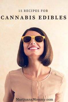 Medical Marijuana: 15 Recipes for Potent Weed Edibles Here are 15 recipes for weed edibles that you can make easily at home. Recipe number 15 makes better brownies than any other recipe I've tried! https://www.marijuanamommy.com/medical-marijuana-recipes-weed-edibles/