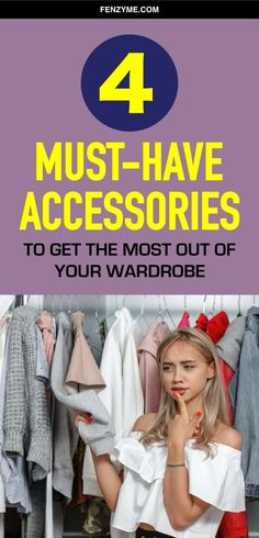 4 Must-Have Accessories to Get the Most Out of Your Wardrobe