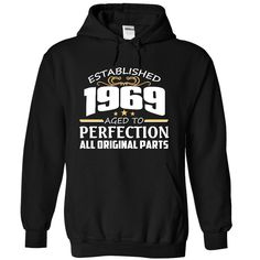 1969 Perfection All Original Parts Tee - T-Shirt, Hoodie, Sweatshirt
