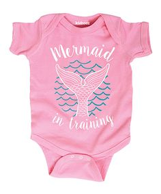 Look at this Light Pink 'Mermaid in Training' Bodysuit - Infant on #zulily today!