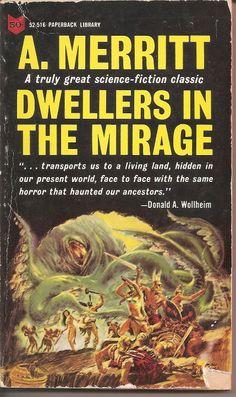 A. Merritt - Dwellers in the Mirage