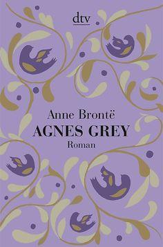 Anne Brontës ›Agnes Grey‹ erscheint als Sonderedition mit Leineneinband