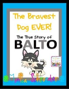 The very best unit to start in the winter. The story of Balto is amazing!