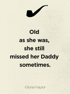 I will always miss my daddy. Whether he's gonna for two days, two weeks, or two years, I will always miss him.I miss my daddy everyday! Great Quotes, Quotes To Live By, Me Quotes, Inspirational Quotes, Funny Quotes, Qoutes, Loss Quotes, The Words, Welcome To My Life