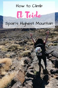 How to Climb El Teide | Spain's Highest Mountain | Hiking | Trekking | Tenerife