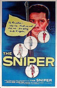 The Sniper. Adolphe Menjou, Arthur Franz, Gerald Mohr, Marie Windsor, Richard Kiley. Directed by Edward Dmytryk. 1952