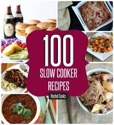 100+ Slow Cooker Recipes - Rachel Cooks
