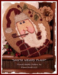 My Santa Wears Plaid, with his merry old pipe and fluffy beard, downloadable pattern needlework design, is one of my newest ventures, punch needle patterns...many were inspired by my previously licensed watercolor art images.  The downloadable pattern only has 4 pages, so you wont be wasting a lot of ink. It comes with a full color cover, a full-size traceable, reusable pattern, a suggested list of materials, and simple, basic instructions. The finished design is approximately 7 high by 5…
