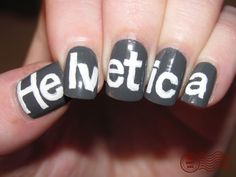 helvetica nails, you've gotta be kidding me