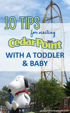10 Tips for Visiting Cedar Point with a Toddler and Baby. We recently visited with our 8 month old son and 2 year old daughter for a weekend getaway. Tip #2 is my favorite!