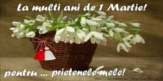 Felicitari de 1 Martie - La multi ani de 1 Martie! - mesajeurarifelicitari.com Wicker Baskets, Planter Pots, 8 Martie, Plants, Nasa, Fashion, Amor, Happy Birthday, Picture Wall