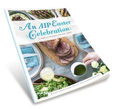 [menu + recipes] An AIP Easter Celebration!