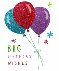 Happy Birthday Pictures, Happy Birthday Messages, Happy Birthday Quotes, Happy Birthday Greetings, Birthday Photos, Happy Bird Day, Card Sentiments, Birthday Board, Birthday Balloons