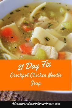 Crockpot 21 Day Fix Chicken Noodle Soup