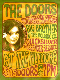 The Doors, Big Brother and the Holding Company, Quicksilver Messenger Service at the Fillmore.