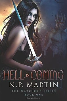 Hell Is Coming by N P Martin