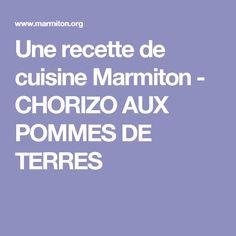 Une recette de cuisine Marmiton - CHORIZO AUX POMMES DE TERRES