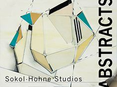 New Abstracts Art catalog by Sokol-Hohne Studios