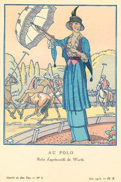 """""""Au Polo: Robe d'après-midi de Worth"""" by M. Taquoy; Gazette du Bon Ton, June 1913"""