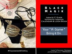 """Shine at your brightest. Bring It ON to showcase your best designs & products in Black Magik.  IIFW is bringing India's 1st ever Intimate Fashion Calendar & Look Book """" Black Magik """", a perfect combo of calendar, look book & a print media platform for intimate & beach / resort wear fashion. Contact us for Association / Participation : business@iifw.co.in / +918551026503 / +919028076361 #BlackMagik #BlackMagikByIIFW #Calendar #IndiasFirstEver #LookBook #IntimateFashion #Lingerie #ResortWear…"""