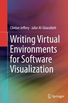 Writing Virtual Environments for Software Visualization b...