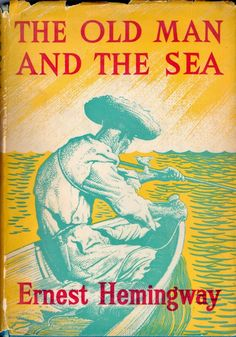 47: The Old Man and The Sea, Ernest Hemingway