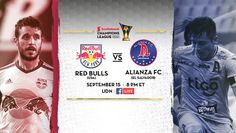 SPORTS And More: #CONCACAF #MLS  #CL #NYRedBulls -1-0-  #AlianzaFC ...
