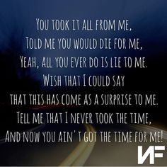 You call it music, I call it my therapist! NF