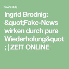 """Ingrid Brodnig: """"Fake-News wirken durch pure Wiederholung""""  ZEIT ONLINE"""