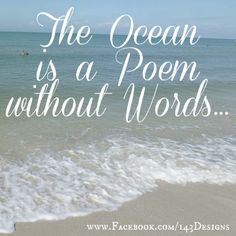 The Ocean is a poem without words