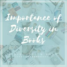 IMPORTANCE OF DIVERSITY IN BOOKS Bibliophile, Diversity, Book Review, Book Worms, Teaching Resources, New Books, This Book, About Me Blog, Author