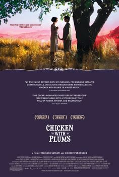 Chicken with Plums - Rotten Tomatoes  Don't you just love the title!  Charming bittersweet love story. Loved it.  Chiara Mastrioanni is beautiful!