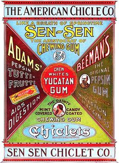 So many classic, yummy chewing gums (love Chiclets!). #vintage #food #Edwardian #1910s #ad