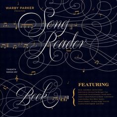 Song Reader (Beck & various artists album, 2013) (listen to full album on http://musicmp3.ru/artist_various-artists__album_song-reader-twenty-songs-by-beck.html#.VTzCViGqqko) #**