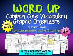 Common Core Vocabulary (Language) Graphic Organizers for Grades 6-12 includes 17 separate organizers to help students practice essential skills.