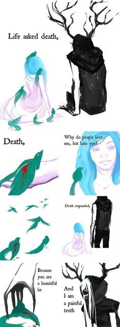 A conversation between life and death.